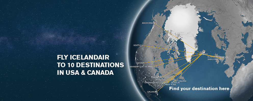 FLY ICELANDAIR TO 10 DESTINATIONS IN US &amp; CANADA
